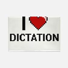I love Dictation Magnets