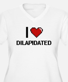 I love Dilapidated Plus Size T-Shirt