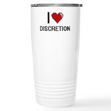 I love Discretion Travel Mug