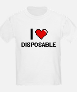 I love Disposable T-Shirt