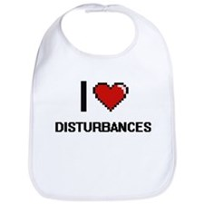 I love Disturbances Bib