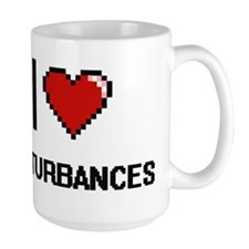 I love Disturbances Mugs