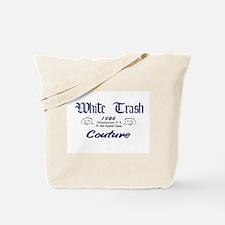 White Trash Couture (brand) Tote Bag