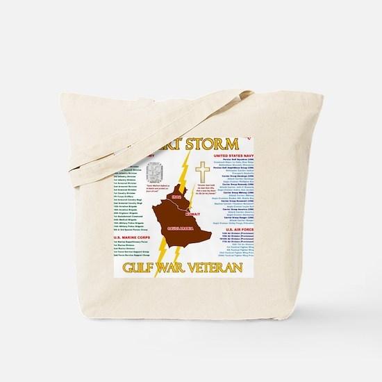 operation desert storm gulf war veteran Tote Bag