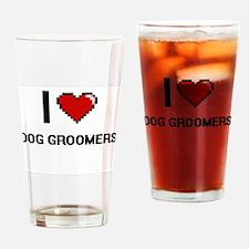 I love Dog Groomers Drinking Glass