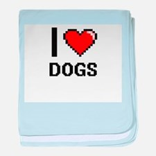I love Dogs baby blanket