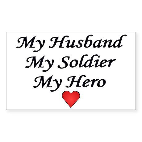 My Husband My Soldier My Hero Army Sticker (Rectan