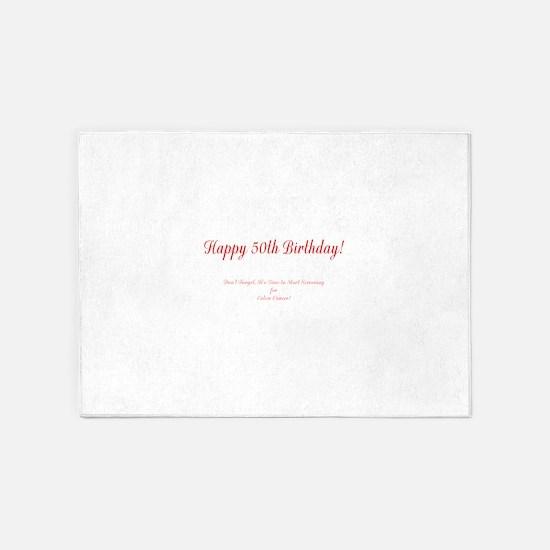 50th Birthday Get a Colonoscopy Sto 5'x7'Area Rug