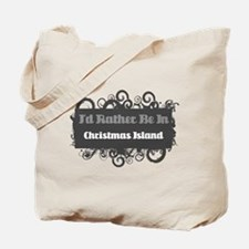 Rather be in Christmas Island Tote Bag