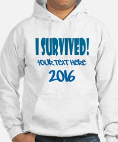 Custom I Survived Hoodie
