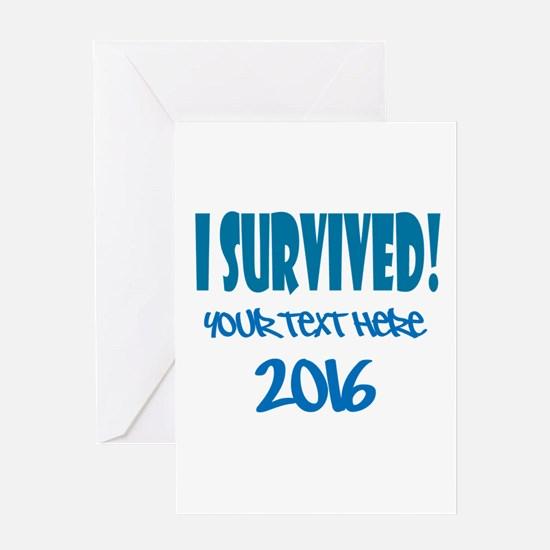 Custom I Survived Greeting Card