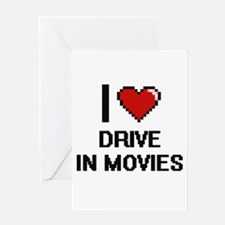 I love Drive In Movies Greeting Cards