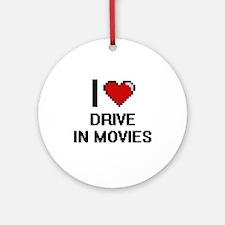 I love Drive In Movies Ornament (Round)