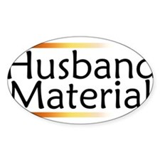 Husband Material Oval Decal