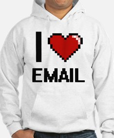 Funny I love email Hoodie