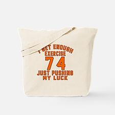 74 Birthday Designs Tote Bag