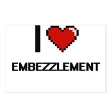 I love EMBEZZLEMENT Postcards (Package of 8)