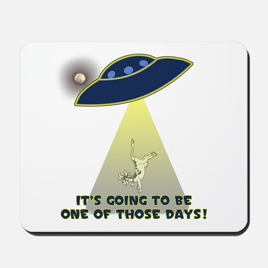 Ufo-Flying Cow Abduction-One Of Those Mousepad