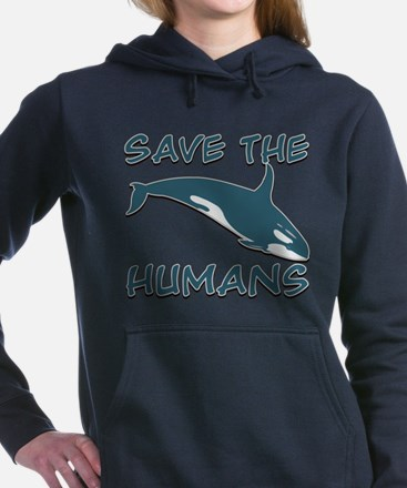 Save the Humans Women's Hooded Sweatshirt