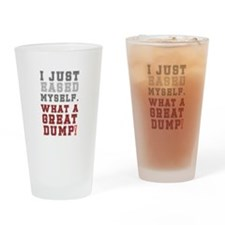 I JUST EASED MYSELF - WHAT A GREAT Drinking Glass
