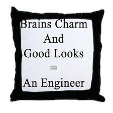 Brains Charm And Good Looks = An Engi Throw Pillow