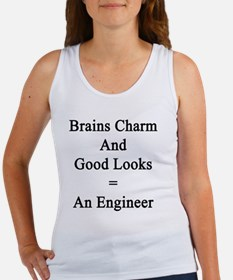 Brains Charm And Good Looks = An  Women's Tank Top