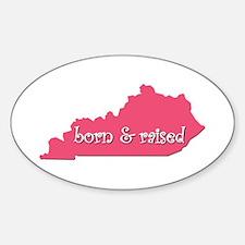 Kentucky Born & Raised Decal