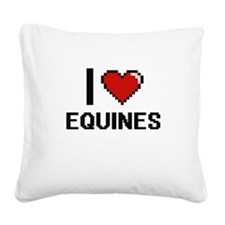 I love EQUINES Square Canvas Pillow