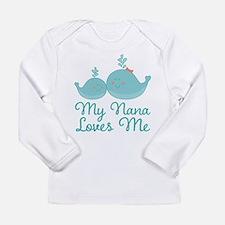 My Nana Loves Me Long Sleeve Infant T-Shirt