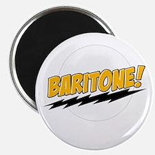 "Baritone! 2.25"" Magnet (10 pack)"