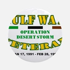 GULF WAR VETERAN OPERATION DESERT Ornament (Round)