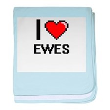 I love EWES baby blanket