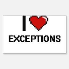 I love EXCEPTIONS Decal