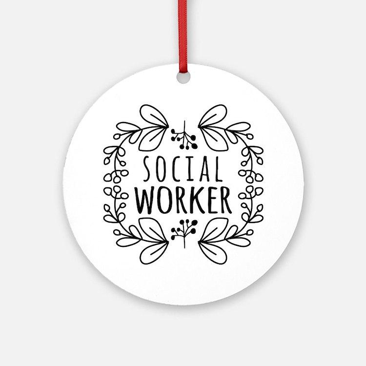 Hand-Drawn Wreath Social Worker Ornament (Round)