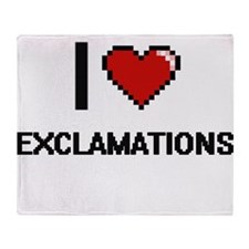 I love EXCLAMATIONS Throw Blanket