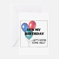 My Birthday - Raise Some Hell Greeting Cards (Pk o