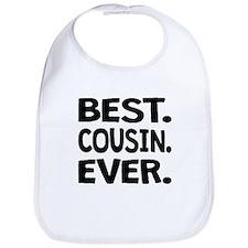 Best. Cousin. Ever. Bib