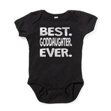 Best. Goddaughter. Ever. Baby Bodysuit