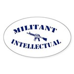 Militant Intellectual Oval Sticker