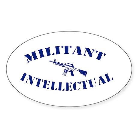 Militant Intellectual Oval Sticker