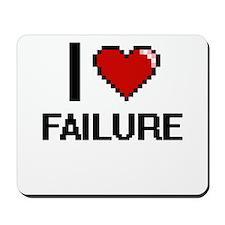 I love Failure Mousepad