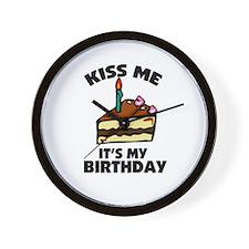 Kiss Me - It's My Birthday Wall Clock