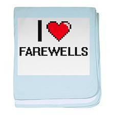 I love Farewells baby blanket