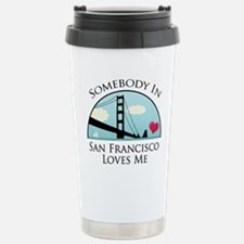 Somebody california loves me Travel Mug
