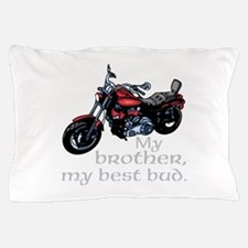 My Brother Pillow Case