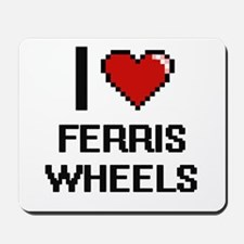 I love Ferris Wheels Mousepad
