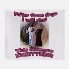 This changes everything Throw Blanket
