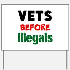 Vets Before Illegals Yard Sign