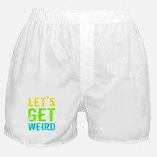 Get Weird Boxer Shorts