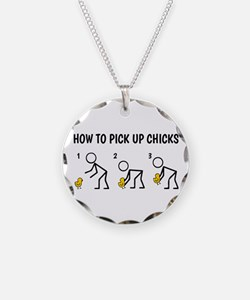 How To Pick Up Chicks Necklace